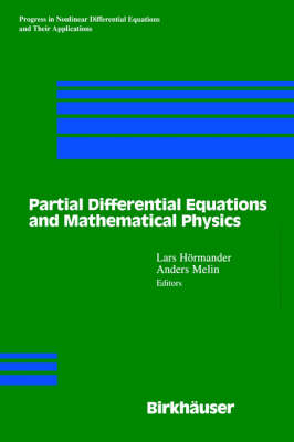 Partial Differential Equations and Mathematical Physics: The Danish-Swedish Analysis Seminar, 1995