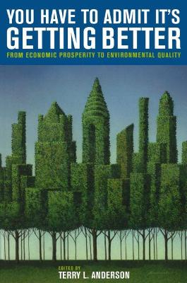 You Have to Admit It's Getting Better: From Economic Prosperity to Environmental Quality