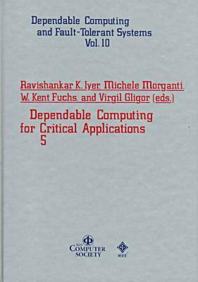 Dependable Computing for Critical Applications