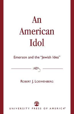 An American Idol: Emerson and the 'Jewish Idea'