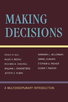 Making Decisions: A Multidisciplinary Introduction