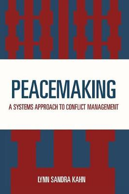 Peacemaking: Systems Approach to Conflict Management