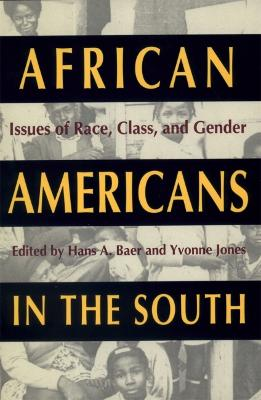 African Americans in the South: Issues of Race, Class and Gender