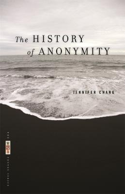 The History of Anonymity