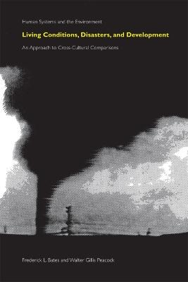 Living Conditions, Disasters, and Development: An Approach to Cross-cultural Comparisons