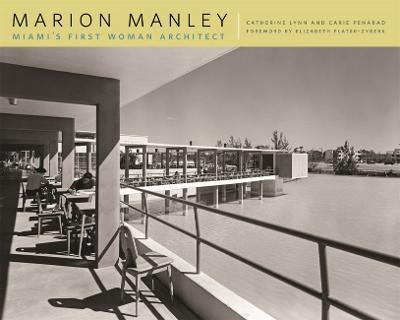 Marion Manley: Miami's First Woman Architect