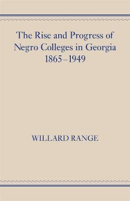 The Rise and Progress of Negro Colleges in Georgia, 1865-1949