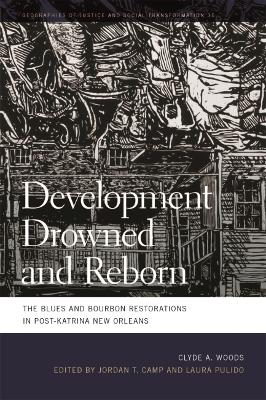 Development Drowned and Reborn: The Blues and Bourbon Restorations in Post-Katrina New Orleans