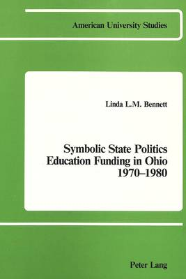 Symbolic State Politics Education Funding in Ohio 1970-1980