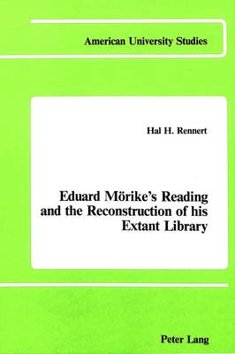 Eduard Moerike's Reading and the Reconstruction of His Extant Library