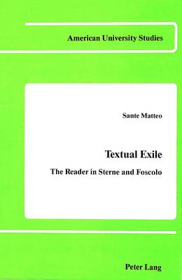 Textual Exile: The Reader in Sterne and Foscolo