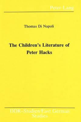 The Children's Literature of Peter Hacks