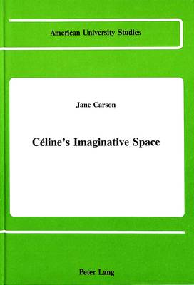 Celine's Imaginative Space: Women's Autobiography in Germany Between 1790 and 1914