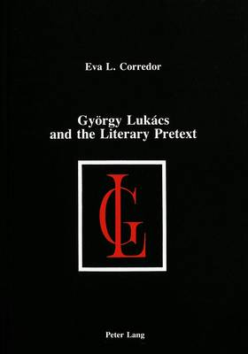 Gyoergy Lukacs and the Literary Pretext