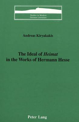 The Ideal of Heimat in the Works of Hermann Hesse