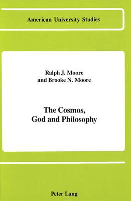 The Cosmos, God and Philosophy