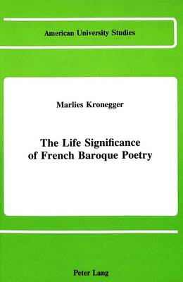 The Life Significance of French Baroque Poetry
