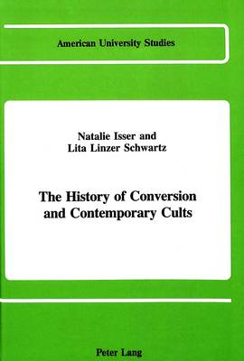 The History of Conversion and Contemporary Cults
