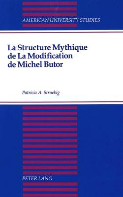 La Structure Mythique de la Modification de Michel Butor