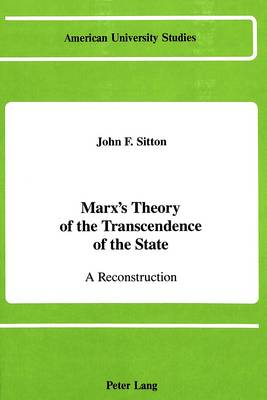 Marx's Theory of the Transcendence of the State: A Reconstruction