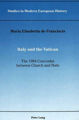 Italy and the Vatican: the 1984 Concordat Between Church and State