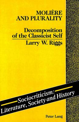 Moliaere and Plurality: Decomposition of the Classicist Self