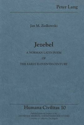 Jezebel: A Norman Latin Poem of the Early Eleventh Century