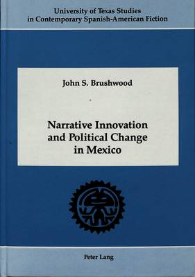 Narrative Innovation and Political Change in Mexico