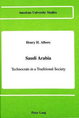 Saudi Arabia: Technocrats in a Traditional Society