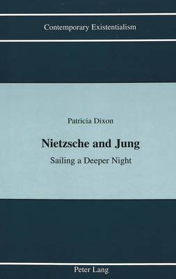 Nietzsche and Jung: Sailing a Deeper Night