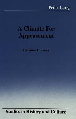 A Climate for Appeasement