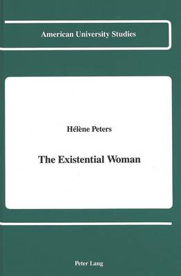 The Existential Woman