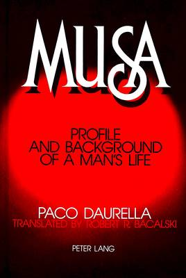 Musa: Profile and Background of a Man's Life