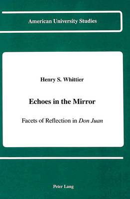 Echoes in the Mirror: Facets of Reflection in Don Juan