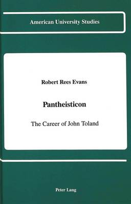 Pantheisticon: The Career of John Toland