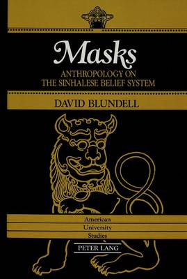 Masks: Anthropology on the Sinhalese Belief System