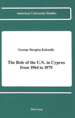 The Role of the U.N. in Cyprus from 1964 to 1979