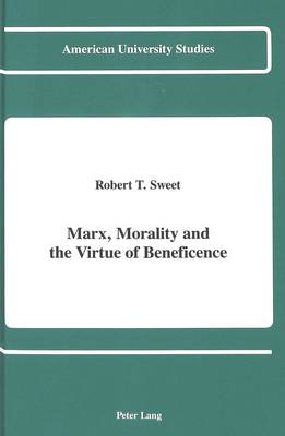 Marx, Morality and the Virtue of Beneficence