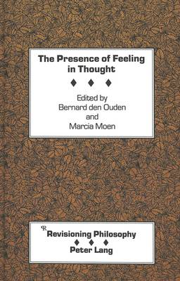 The Presence of Feeling in Thought