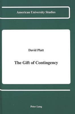 The Gift of Contingency