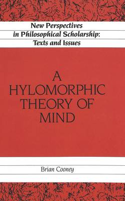 A Hylomorphic Theory of Mind