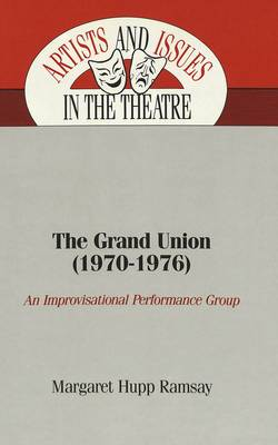 The Grand Union (1970-1976): An Improvisational Performance Group
