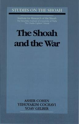 The Shoah and the War