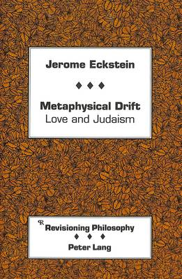 Metaphysical Drift: Love and Judaism
