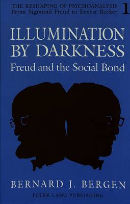 Illumination by Darkness: Freud and the Social Bond