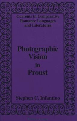 Photographic Vision in Proust