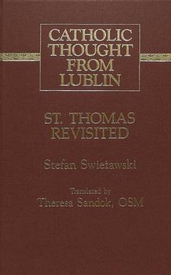 St. Thomas Revisited: Translated by Theresa Sandok, OSM