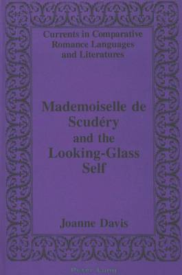 Mademoiselle de Scudaery and the Looking-Glass Self