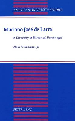 Mariano Josae de Larra: A Directory of Historical Personages