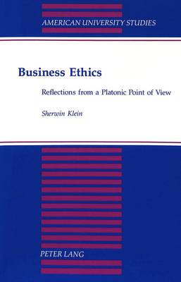 Business Ethics: Reflections from a Platonic Point of View